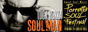Luca Ronka al Porretta Soul Festival
